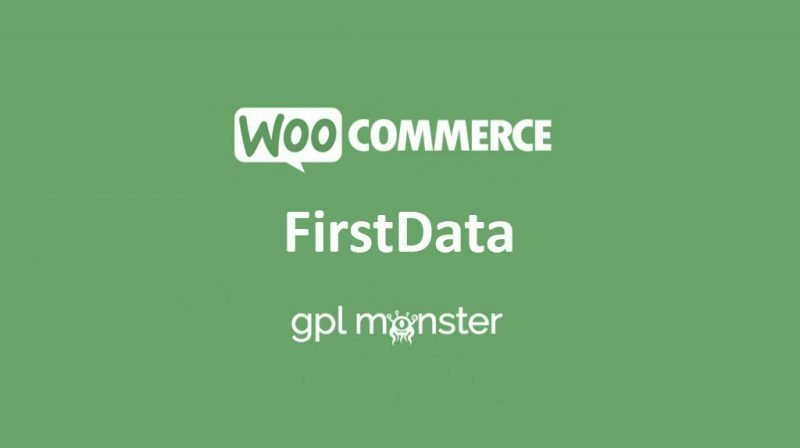 WooCommerce FirstData Payment Gateway v4.9.0