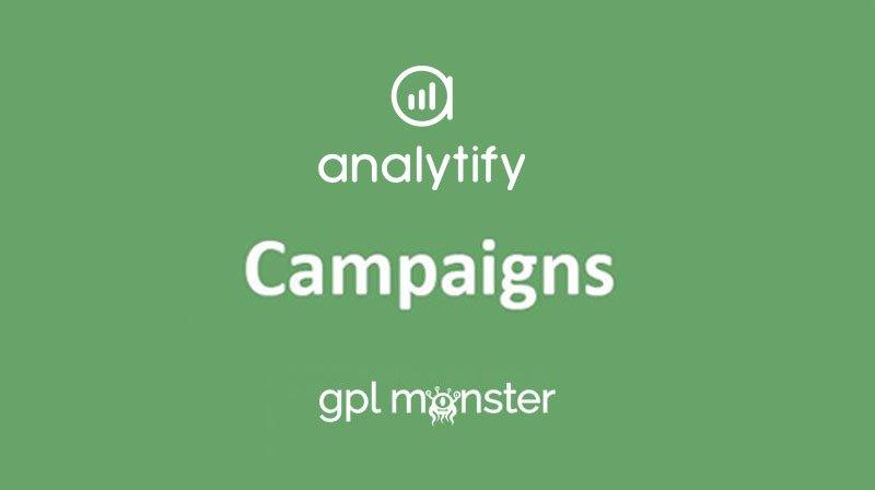 Analytify Pro Campaigns v1.1.1
