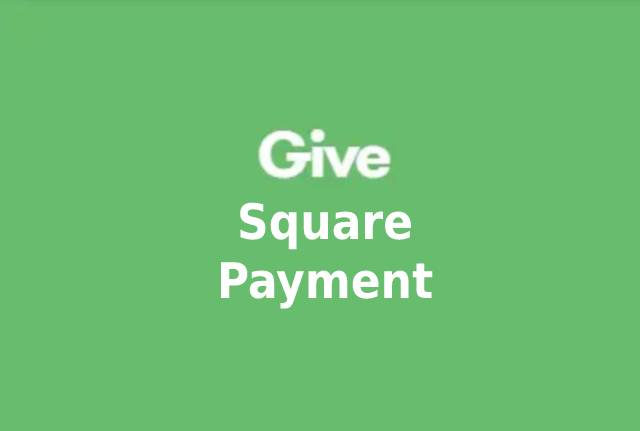 Give Square Payment Gateway