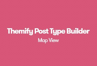 Themify Post Type Builder Map View Addon