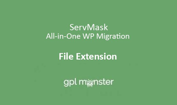 ServMask - All-in-One WP Migration File Extension v1.6