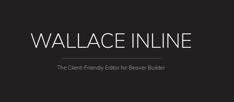 Wallace Inline - Front-end content editor for Beaver Builder v2.3.0