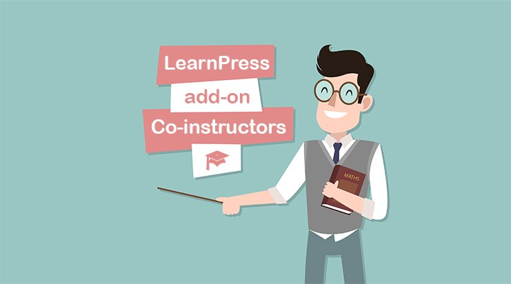 Learnpress – Co-Instructors Add-On v3.0.6