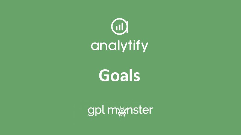 Analytify Pro Goals Add-on v1.1.3