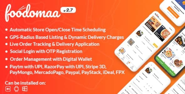 Foodomaa - Multi-restaurant Food Ordering, Restaurant Management and Delivery Application v2.7.2